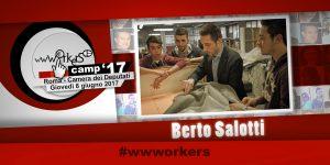 wwworkers 2017 barcamp Berto Salotti